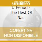 The best of nas cd musicale di Nas