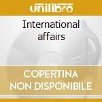 International affairs cd musicale di Vikter Duplaix
