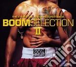 BOOM SELECTION II (2CDx1) cd musicale di ARTISTI VARI