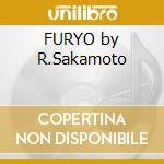 FURYO by R.Sakamoto cd musicale di O.S.T.
