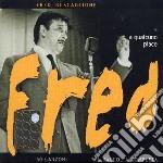 A QUALCUNO PIACE FRED (2CDx1) cd musicale di Fred Buscaglione