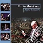 Ennio Morricone - Arena Concerto cd musicale di Ennio Morricone