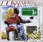 Max Pezzali / 883 - Il Mondo Insieme A Te cd musicale di Max/883 Pezzali