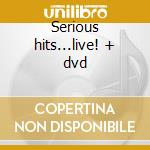 Serious hits...live! + dvd cd musicale di Phil Collins