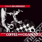 COFFEE AND CIGARETTES cd musicale di O.S.T.