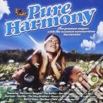 Pure harmony cd musicale di Artisti Vari