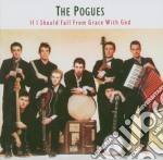 IF I SHOULD FALL..(REMAST.) + BONUS cd musicale di The Pogues
