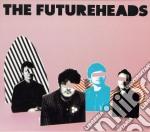 THE FUTURHEADS cd musicale di FUTURHEADS (THE)