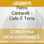 CIELO E TERRA cd musicale di O.S.T.
