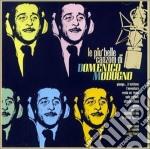 Domenico Modugno - Le Piu' Belle Canzoni Di Domenico Modugno cd musicale di Domenico Modugno