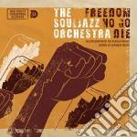 FREEDOM NO GO DIE cd musicale di SOULJAZZ ORCHESTRA