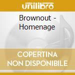 HOMENAJE cd musicale di BROWNOUT