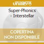 INTERSTELLAR cd musicale di SUPERPHONICS