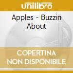 Buzzin' about cd musicale di Apples
