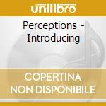 Introducing cd musicale di Perception