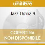 JAZZ BIZNIZ 4 cd musicale di Artisti Vari