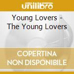 YOUNG LOVERS                              cd musicale di Lovers Young