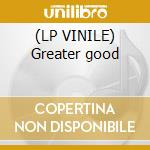 (LP VINILE) Greater good lp vinile di Mitchell robert trio