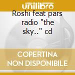 Roshi feat pars radio