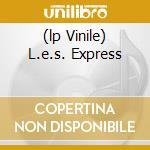 (LP VINILE) L.E.S. EXPRESS                            lp vinile di Lugo's Ray