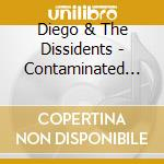 Diego and the dissidents
