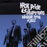 Nick Pride & The Pimptones - Midnight Feast Of Jazz cd musicale di Nick & the pi Pride