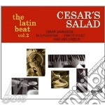 Cesars salad-the latin beat vol.2 cd cd musicale di Salad Cesars