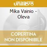 Mika vainio-oleva cd cd musicale di Mika Vainio