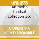 An taobh tuathail collection 3cd cd musicale di Artisti Vari
