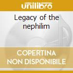 Legacy of the nephilim cd musicale
