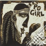 Pogirl - Po'girl cd musicale di PO'GIRL