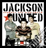 Jackson United - Harmony And Dissidence cd musicale di JACKSON UNITED