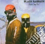Black Sabbath - Never Say Die cd musicale di BLACK SABBATH