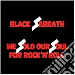 WE SOLD OUR SOUL FOR ROCK'N'ROLL-Rs. cd musicale di BLACK SABBATH