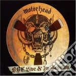 Motorhead - Bbc Live & In Session cd musicale di MOTORHEAD