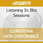 LISTENING IN BBC SESSIONS cd musicale di UNDERTONES