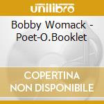 POET-O.BOOKLET/DIGI cd musicale di Bobby Womack