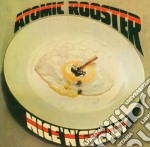 Atomic Rooster - Nice'n'greasy 05 cd musicale di Rooster Atomic