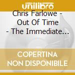 OUT OF TIME cd musicale di FARLOWE CHRIS