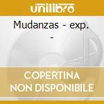 Mudanzas - exp. - cd musicale di Stray