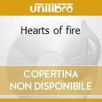 Hearts of fire cd musicale di Stray