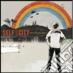TAK IT HOW YOU WANT IT cd musicale di SELF AGAINST CITY