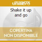 Shake it up and go cd musicale