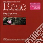 KEEP HOPE ALIVE-Remastered & Exp. cd musicale di BLAZE