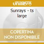 Sunrays - ts large cd musicale