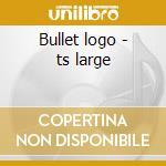 Bullet logo - ts large cd musicale