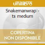Snakemanwrap - ts medium cd musicale