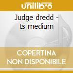 Judge dredd - ts medium cd musicale