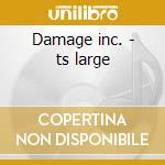 Damage inc. - ts large cd musicale