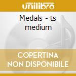 Medals - ts medium cd musicale